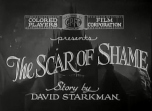 The Scar of Shame -Title Card
