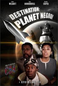 Destination Planet Negro!